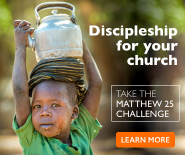 Dicipleship for your church - take the Matthew 25 challenge